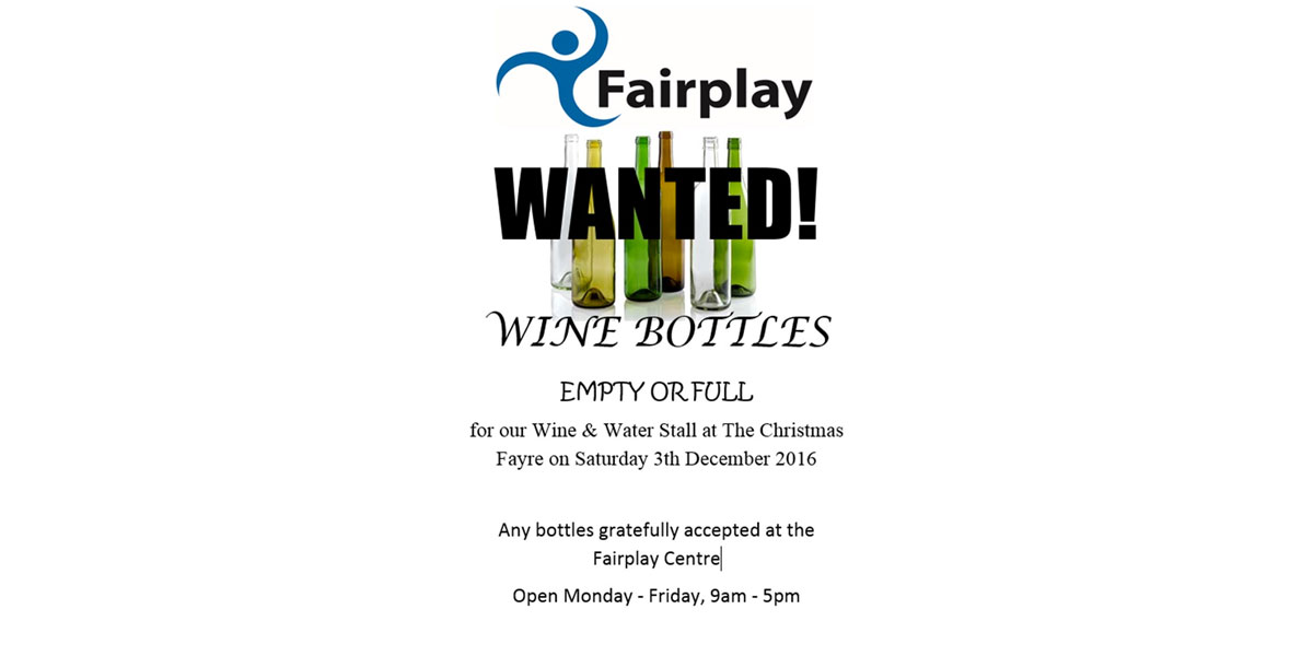 WANTED! Wine Bottles Needed!